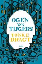 Tonke Dragt , Ogen van tijgers