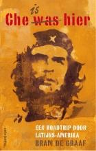 Bram de Graaf Che is hier