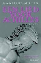 Madeline  Miller Een lied voor Achilles