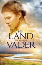 Lori  Benton Het land van mijn vader
