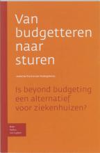 J.A. Naaktgeboren A.A. de Waal, Van budgetteren naar sturen