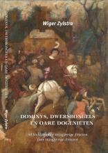Wiger  Zylstra Dominys, dwersbongels en oare dogenieten
