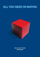 Rob Bosch Jan van de Craats, All you need in maths!