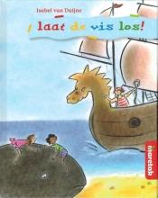 Isabel van Duijne , Laat de vis los