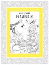 Helen  Ward Kleurboek voor volwassenen - De natuur in!