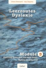Irene Besnard-van Baaren , Leerroutes Dyslexie Module 3 spelling leren met het hele brein
