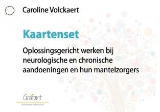 Caroline Volckaert , Oplossingsgericht werken bij neurologische en chronische aandoeningen en hun mantelzorgers