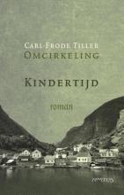 Carl Frode  Tiller Kindertijd