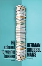 Herman  Brusselmans Hij schreef te weinig boeken