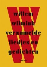 Willem Wilmink Verzamelde liedjes en gedichten