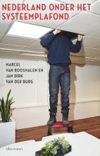 Jan Dirk van der Burg Marcel van Roosmalen, Nederland onder het systeemplafond