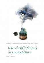 Debbie van der Zande Martijn Lindeboom, Hoe schrijf je fantasy en sciencefiction?
