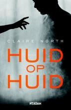 Claire  North Huid op huid