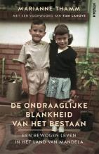 Marianne  Thamm, Tom  Lanoye De ondraaglijke blankheid van het bestaan