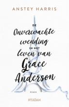 Anstey  Harris De onverwachte wending in het leven van Grace Anderson