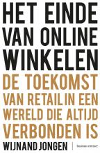 Wijnand Jongen , Het einde van online winkelen