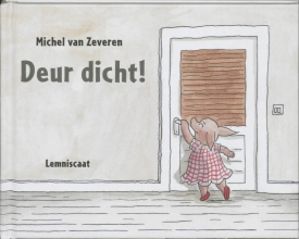 Michel van Zeveren Deur dicht !