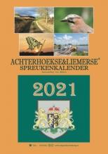 Arie Ribbers , Achterhoekse & Liemerse spreukenkalender 2021