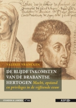 Valerie  Vrancken De Blijde Inkomsten van de Brabantse hertogen