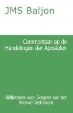 J.M.S. Baljon , Commentaar op de Handelingen der Apostelen