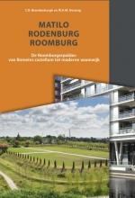 Wilfried Hessing Chrystel Brandenburgh, Matilo-Rodenburg-Roomburg