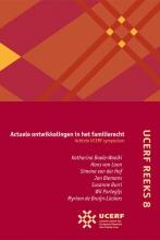 Katharina Boele-Woelki , Actuele ontwikkelingen in het familierecht Achtste UCERF-symposium