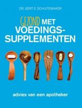 Gert E. Schuitemaker , Gezond met voedingssupplementen