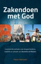 Hans Hamoen , Zakendoen met God
