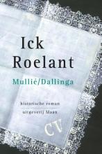 Ronald  Mullié, Carla  Dallinga Ick Roelant