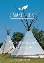 Williene  Klinck Makkelijk en gezond koken op vakantie!