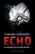 Tamara Geraeds , Echo