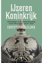 Christopher Clark , IJzeren Koninkrijk