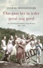 Ingrid  Hoogendijk Ons gaat het in ieder geval nog goed