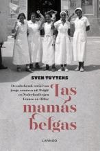 Sven  Tuytens Las mam?s belgas