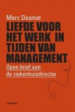Marc Desmet , Liefde voor het werk in tijden van management
