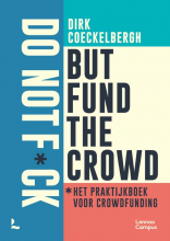 Dirk Coeckelbergh , Do not f*ck but fund the crowd