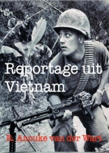 R. Anouke Van der Wart , Reportage uit Vietnam