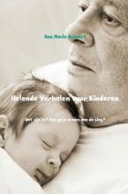 Ann Marie  Ackaert Helende verhalen voor kinderen