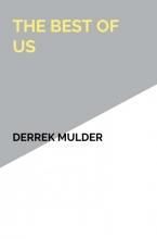 Derrek Mulder The Best of Us