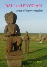 Rients Aise Faber , Bali and Fryslân: aspects of their vernaculars