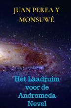 Juan Perea y Monsuwé , Het Laadruim voor de Andromeda Nevel