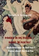 Cornelis W. Schoneveld , PANIEK IN DE POËZIE PANIC IN POETRY