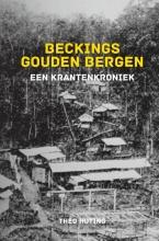 Theo Huting , BECKINGS GOUDEN BERGEN