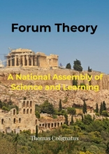 Thomas Colignatus , Forum Theory & A National Assembly of Science and Learning