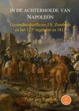 Peter Van Rooden In de achterhoede van Napoleon