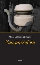 Marjan  Lammens-de Caluwé Van porselein