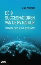 Ylva Poelman , De 9 succesfactoren van de bv natuur