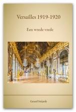 G.A.M. Strijards , Versailles 1919 - 1920, een wrede vrede