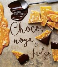 Sara Aasum  Hultberg Choco, noga & fudge
