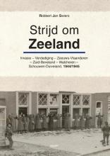 Robbert Jan Swiers , Strijd om Zeeland